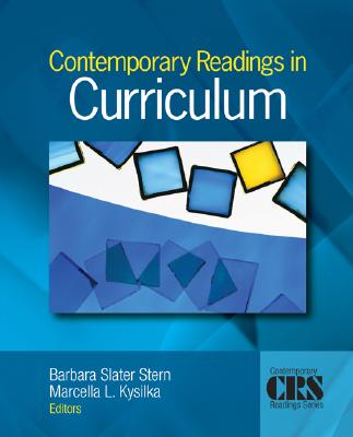Contemporary Readings in Curriculum By Stern, Barbara Slater (EDT)/ Kysilka, Marcella L. (EDT)