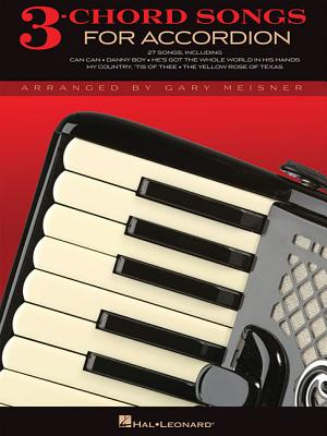 3-Chord Songs for Accordion By Hal Leonard Publishing Corporation (COR)/ Meisner, Gary (CRT)